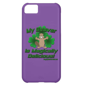 My Beaver Is Magically Delicious iPhone 5C Cover
