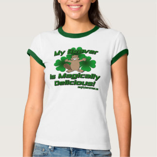 My Beaver Is Magically Delicious Shirt