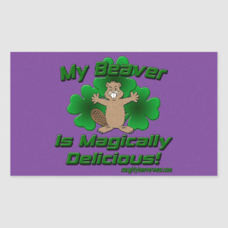 My Beaver Is Magically Delicious Sticker