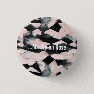 My Bed of roses 3 Cm Round Badge