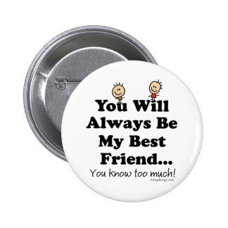 My Best Friend 6 Cm Round Badge