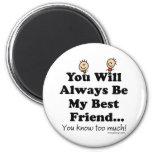 My Best Friend 6 Cm Round Magnet