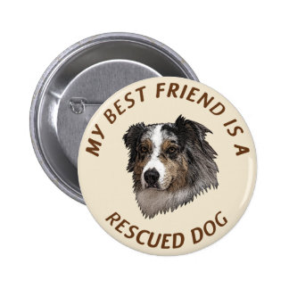 My Best Friend (Australian Shepherd) 6 Cm Round Badge