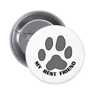 My Best Friend 6 Cm Round Badge