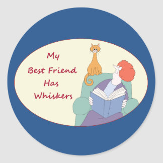 My Best Friend Has Whiskers Round Sticker