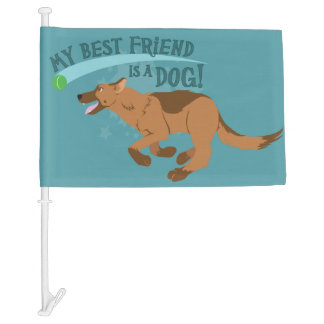 My Best Friend Is A Dog! Car Flag
