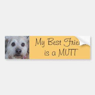MY best friend is a Mutt Bumper Sticker