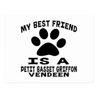 My Best Friend Is A Petit Basset Griffon Vendeen Postcard