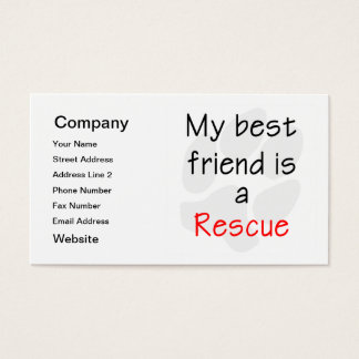 My Best Friend is a Rescue Dog Business Card