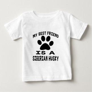My Best Friend Is A Siberian Husky T Shirts