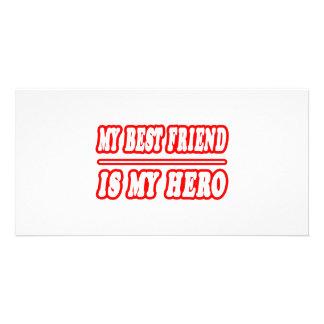 My Best Friend Is My Hero Custom Photo Card