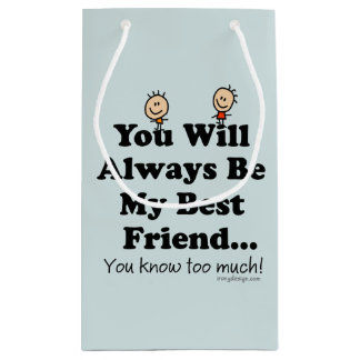 My Best Friend Small Gift Bag