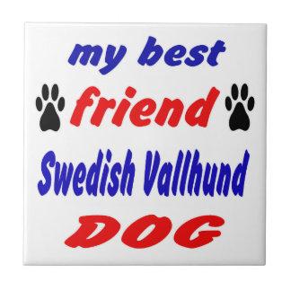 My best friend Swedish Vallhund Dog Tiles