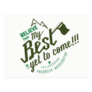 My Best Is Yet To Come Postcard