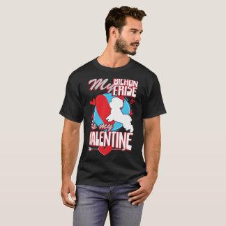 My Bichon Frise Is My Valentine Funny Dog T-Shirt