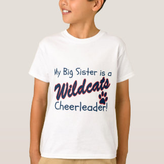 My Big Sister is a Wildcats Cheerleader T-Shirt