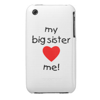 My Big Sister Loves Me iPhone 3 Cases