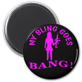 My Bling Goes BANG 6 Cm Round Magnet