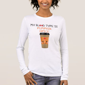 My Blood Type Is Pumpkin Spice T-Shirt