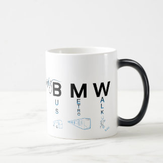 My BMW - Bus, Subway, Walk Magic Mug
