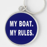 My Boat My Rules - funny boating Key Chain