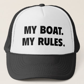 My Boat. My Rules. Trucker Hat