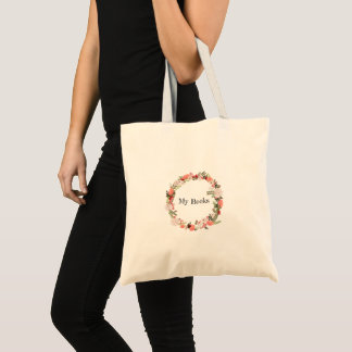"""My Books"" gorgeous flower wreath tote! Tote Bag"