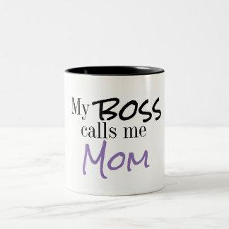 My Boss Calls Me Mom Coffee Mug
