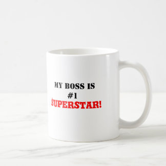 My Boss is #1 Superstar! Coffee Mug
