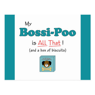 My Bossi-Poo is All That! Postcard