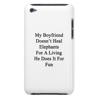 My Boyfriend Doesn t Heal Elephants For A Living H iPod Touch Cover