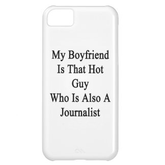 My Boyfriend Is That Hot Guy Who Is Also A Journal iPhone 5C Case