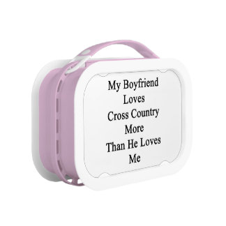My Boyfriend Loves Cross Country More Than He Love Lunch Box