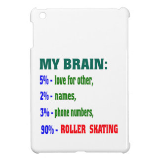 My Brain 90 % Roller Skating. Cover For The iPad Mini