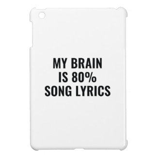 My Brain Is 80 Percent Song Lyrics Cover For The iPad Mini