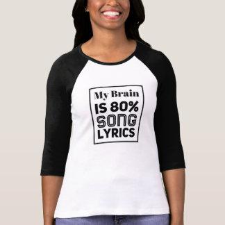 My Brain Is 80% Song Lyrics Shirt