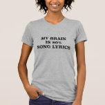 My Brain Is 80% Song Lyrics. T-Shirt