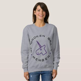 My Broken Brain Member Sweatshirt
