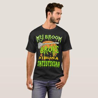 My Broom Broke So I Became Statistician Halloween T-Shirt