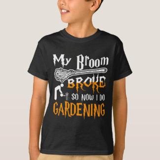 My Broom Broke So Now I Go Gardening Halloween T-Shirt