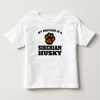 My Brother Is A Siberian Husky Tee Shirts