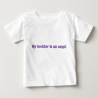 My brother is an angel baby T-Shirt