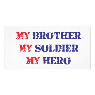 My brother, my soldier, my hero picture card