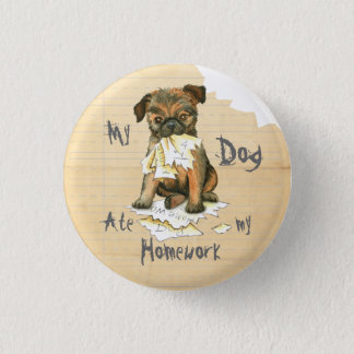 My Brussels Griffon Ate My Homework 3 Cm Round Badge