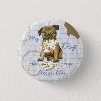 My Brussels Griffon Ate My Lesson Plan 3 Cm Round Badge