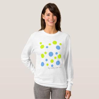 My Bubbly Mood Shirt