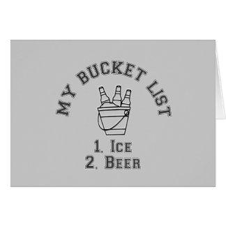 My Bucket List Humor - Ice & Beer Card