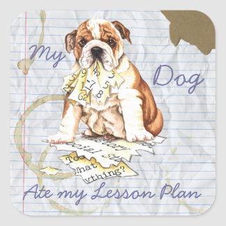 My Bulldog Ate My Lesson Plan Square Stickers