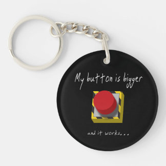 My Button is Bigger Key Ring