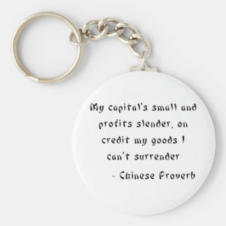 My capital's small and profits slender, on credit basic round button key ring